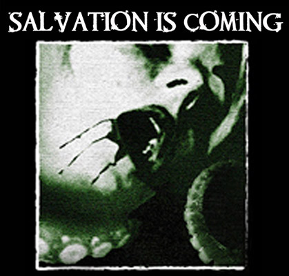 Salvation is coming